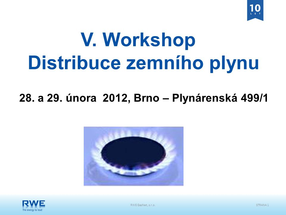 V. Workshop Distribuce zemního plynu
