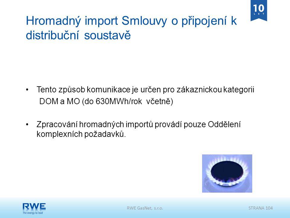Hromadný import Smlouvy o připojení k distribuční soustavě