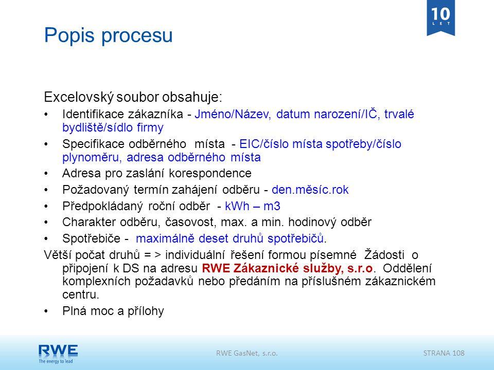 Popis procesu Excelovský soubor obsahuje: