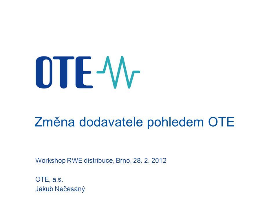 Změna dodavatele pohledem OTE