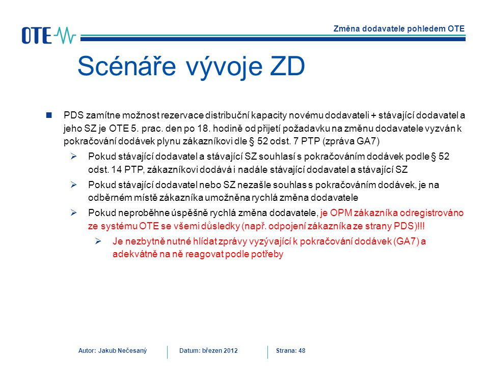 Scénáře vývoje ZD