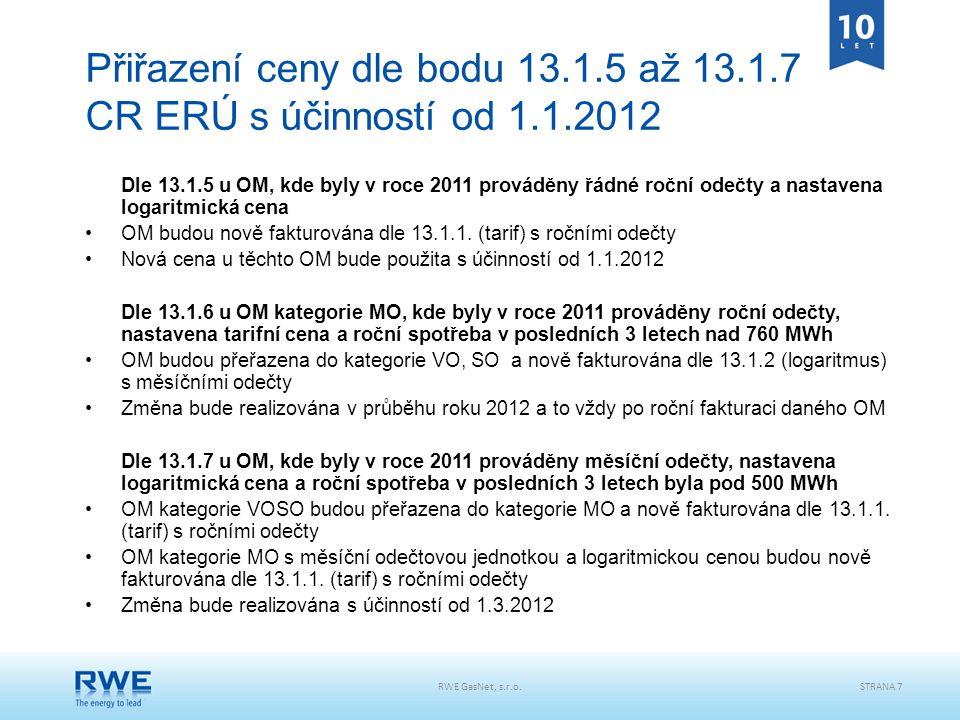 Přiřazení ceny dle bodu 13.1.5 až 13.1.7 CR ERÚ s účinností od 1.1.2012