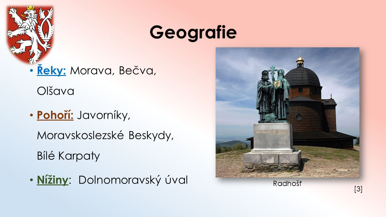 Geografie Řeky: Morava, Bečva, Olšava
