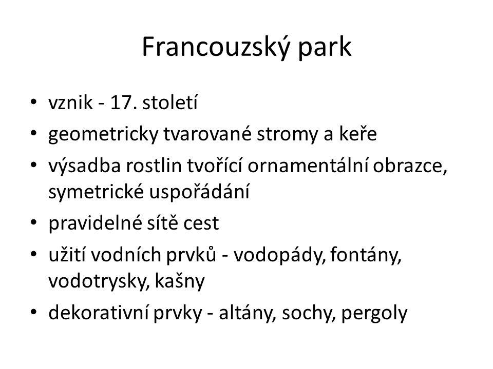 Francouzský park vznik - 17. století