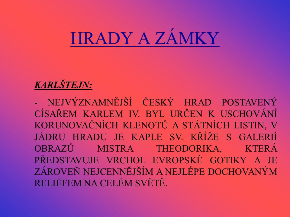 HRADY A ZÁMKY KARLŠTEJN: