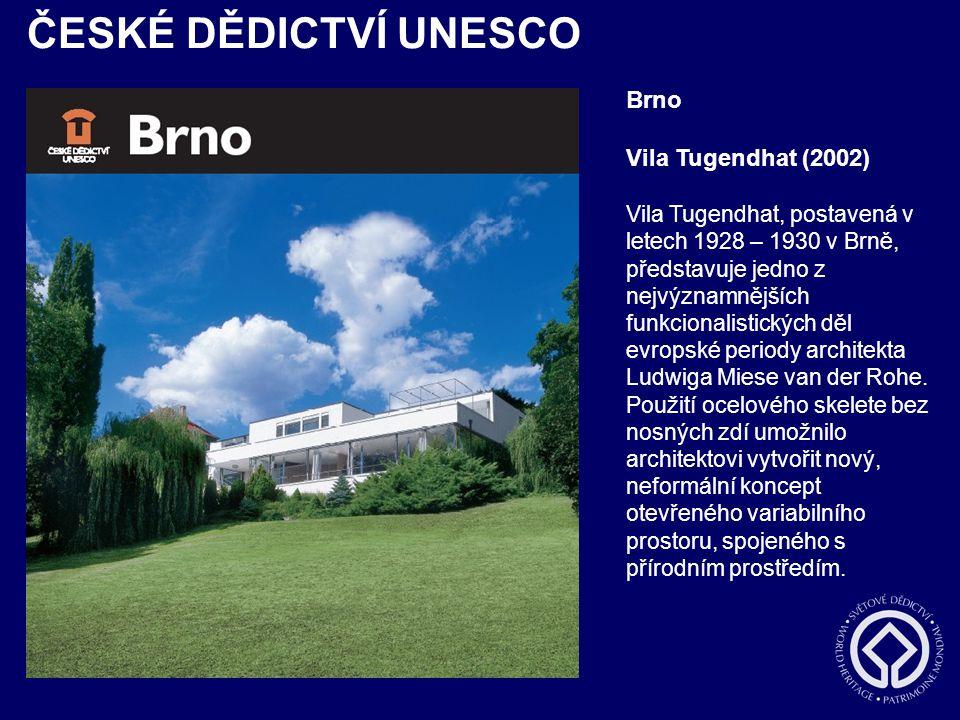 ČESKÉ DĚDICTVÍ UNESCO Brno Vila Tugendhat (2002)