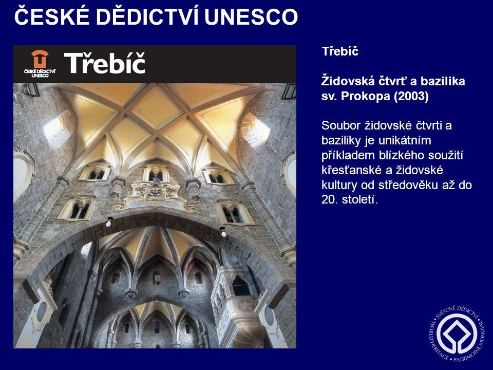 ČESKÉ DĚDICTVÍ UNESCO Třebíč