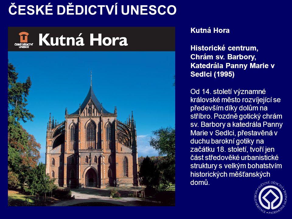 ČESKÉ DĚDICTVÍ UNESCO Kutná Hora