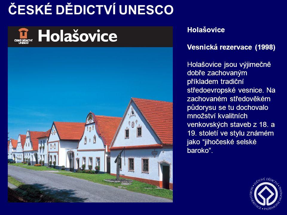 ČESKÉ DĚDICTVÍ UNESCO Holašovice Vesnická rezervace (1998)