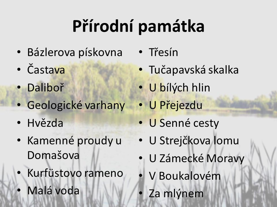 Přírodní památka Bázlerova pískovna Třesín Častava Tučapavská skalka