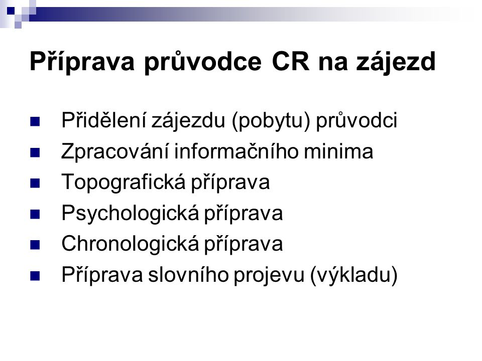 Příprava průvodce CR na zájezd