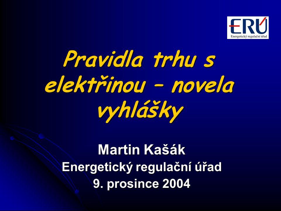 Pravidla trhu s elektřinou – novela vyhlášky