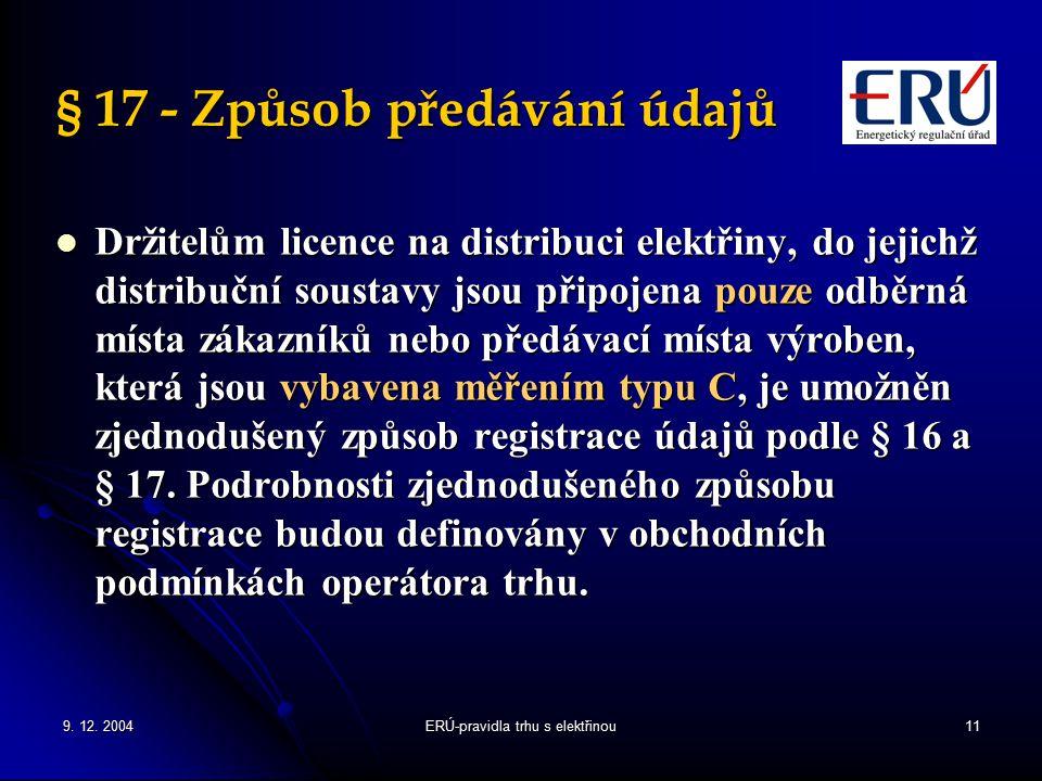 § 17 - Způsob předávání údajů