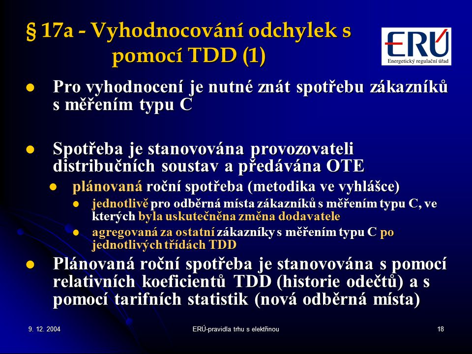 § 17a - Vyhodnocování odchylek s pomocí TDD (1)