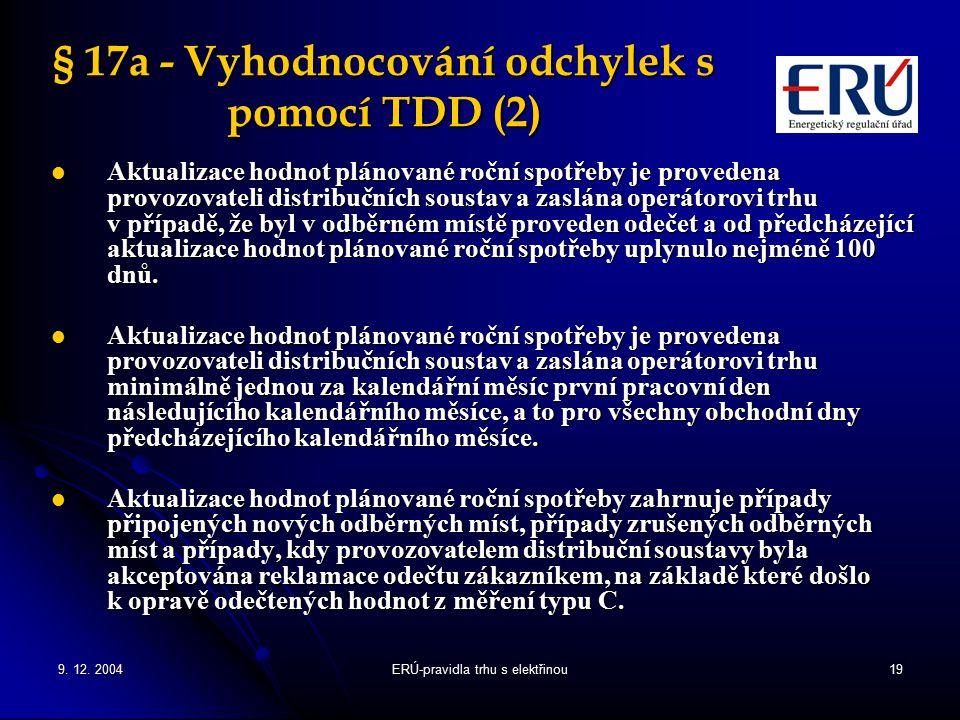 § 17a - Vyhodnocování odchylek s pomocí TDD (2)