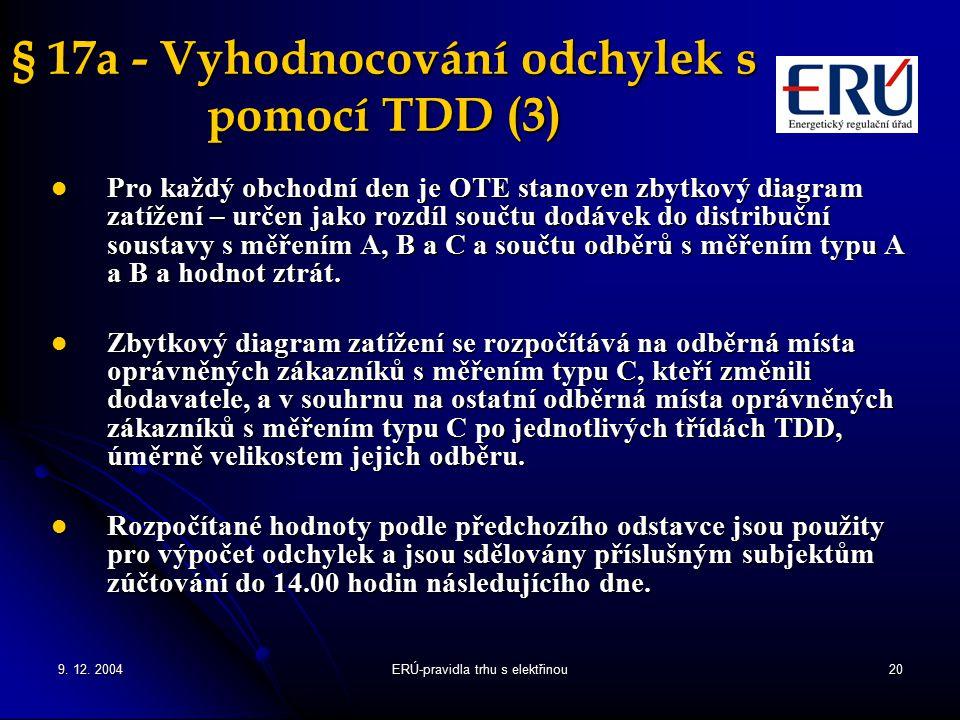 § 17a - Vyhodnocování odchylek s pomocí TDD (3)