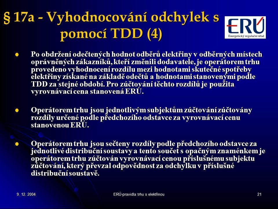 § 17a - Vyhodnocování odchylek s pomocí TDD (4)
