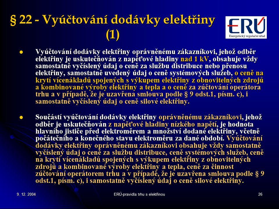 § 22 - Vyúčtování dodávky elektřiny (1)