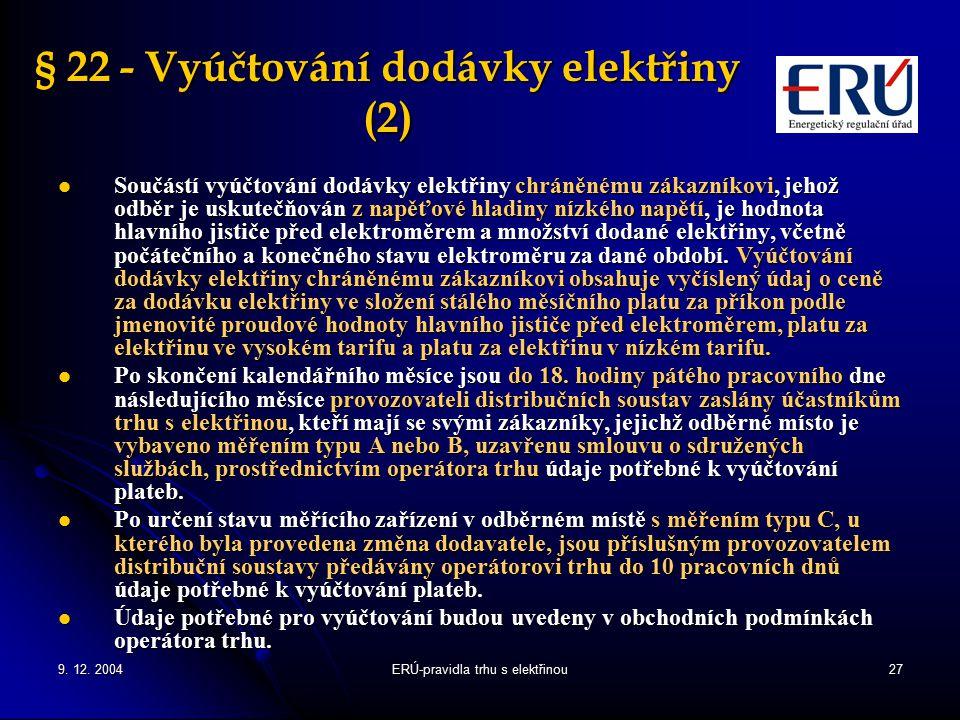 § 22 - Vyúčtování dodávky elektřiny (2)