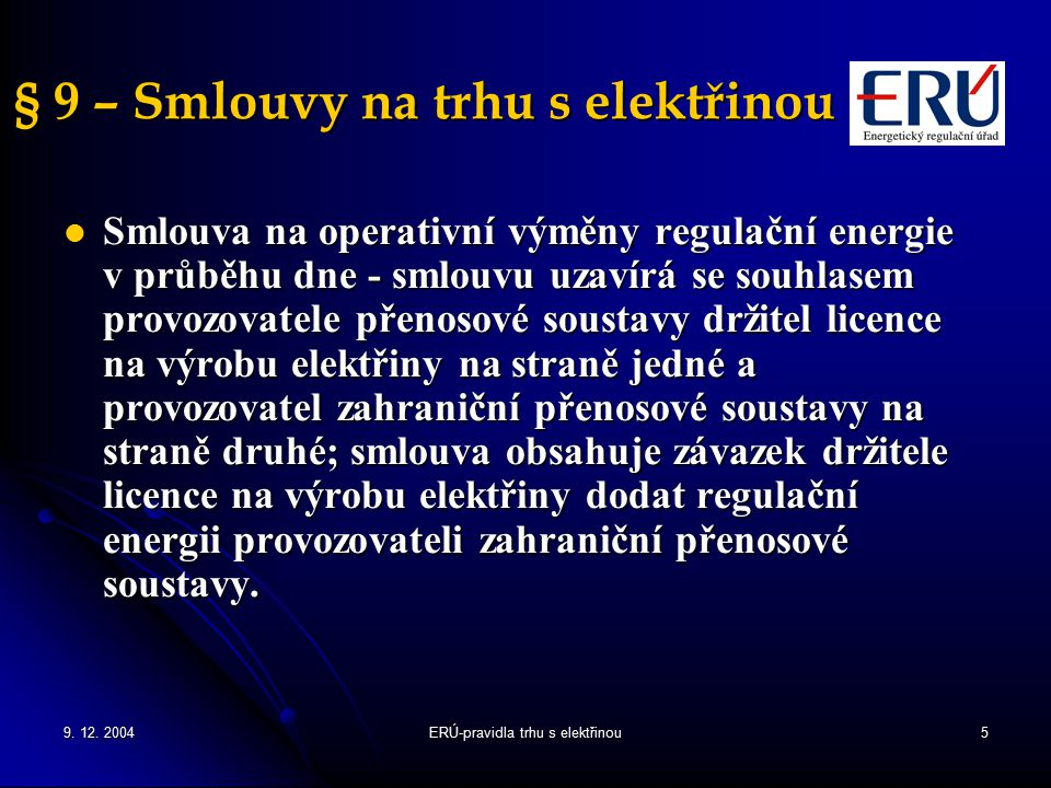 § 9 – Smlouvy na trhu s elektřinou