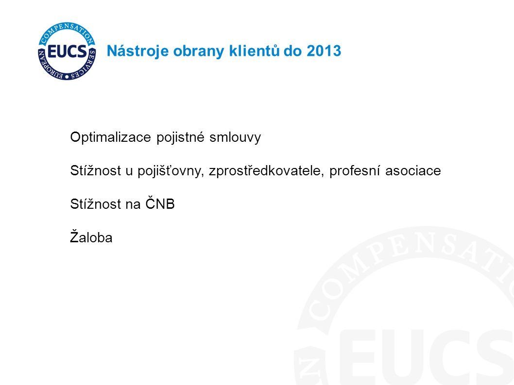 Nástroje obrany klientů do 2013