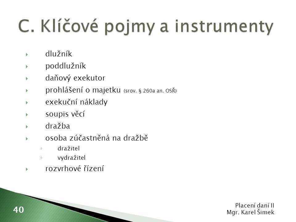 C. Klíčové pojmy a instrumenty