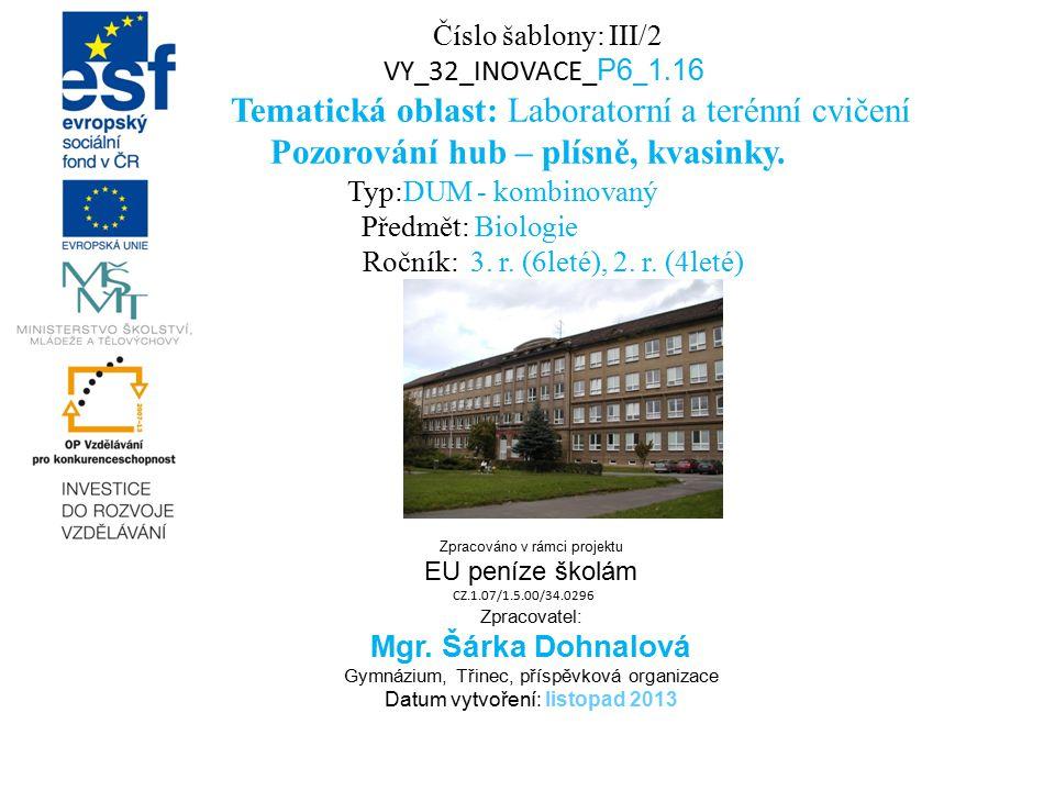 Tematická oblast: Laboratorní a terénní cvičení