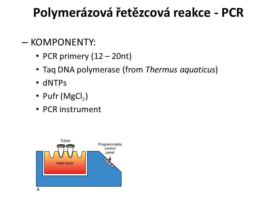 Polymerázová řetězcová reakce - PCR