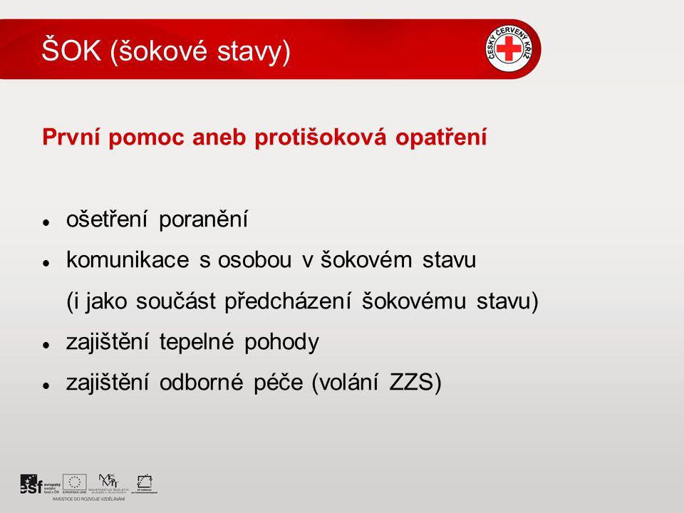 ŠOK (šokové stavy) První pomoc aneb protišoková opatření