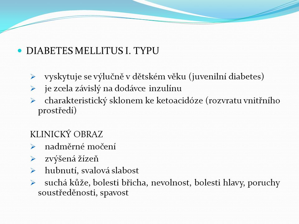DIABETES MELLITUS I. TYPU