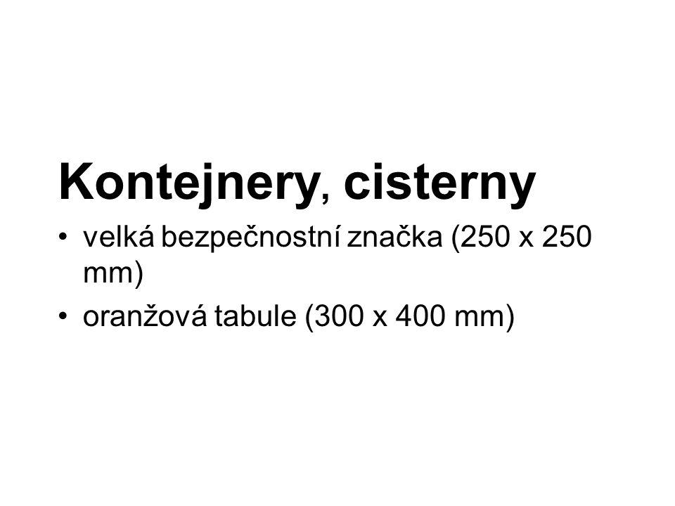 Kontejnery, cisterny velká bezpečnostní značka (250 x 250 mm)