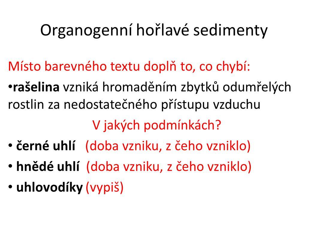 Organogenní hořlavé sedimenty