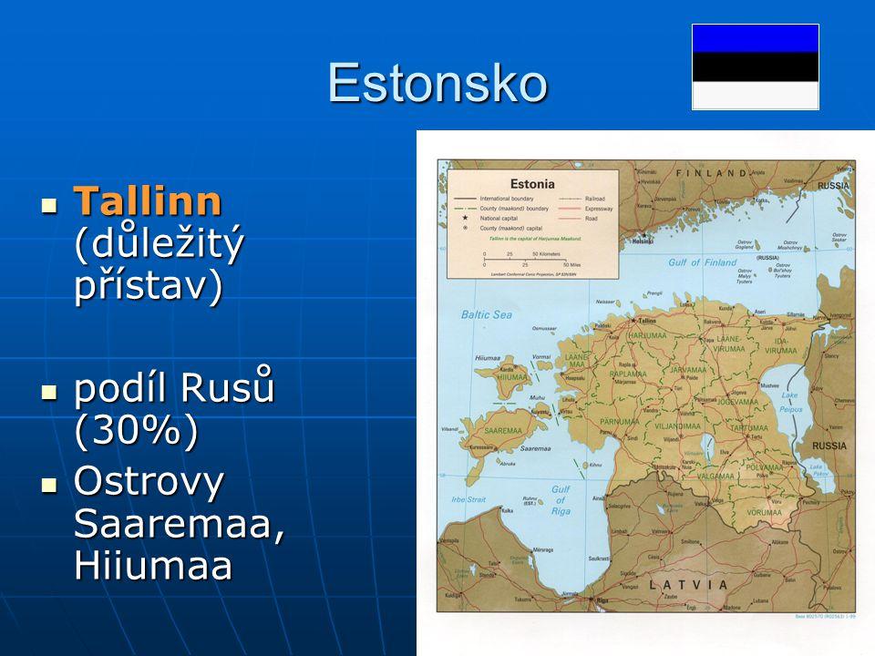 Estonsko Tallinn (důležitý přístav) podíl Rusů (30%)