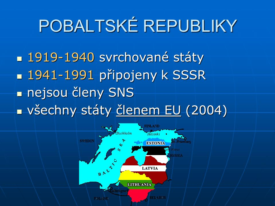 POBALTSKÉ REPUBLIKY 1919-1940 svrchované státy