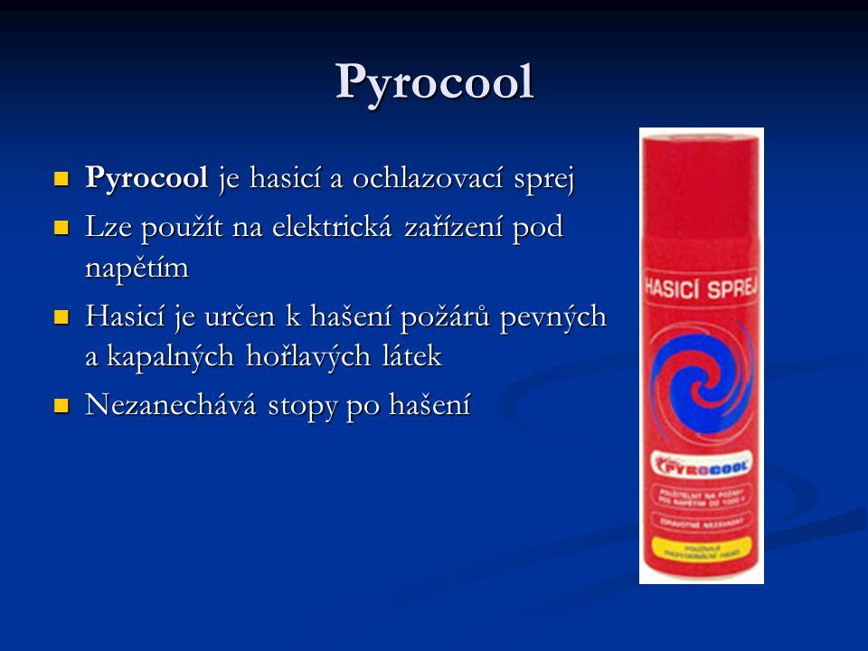 Pyrocool Pyrocool je hasicí a ochlazovací sprej