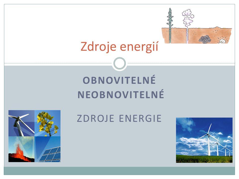 Obnovitelné neobnovitelné zdroje energie