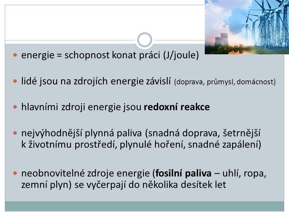energie = schopnost konat práci (J/joule)