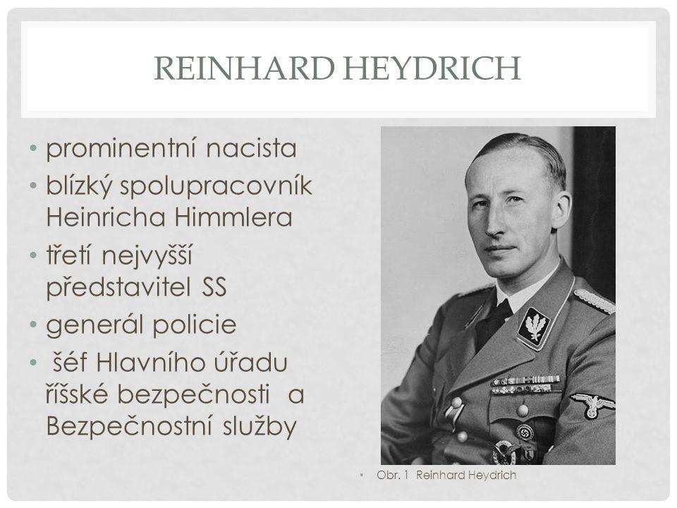 Reinhard Heydrich prominentní nacista