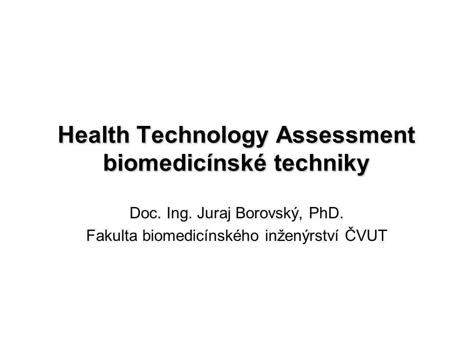 Health Technology Assessment biomedicínské techniky