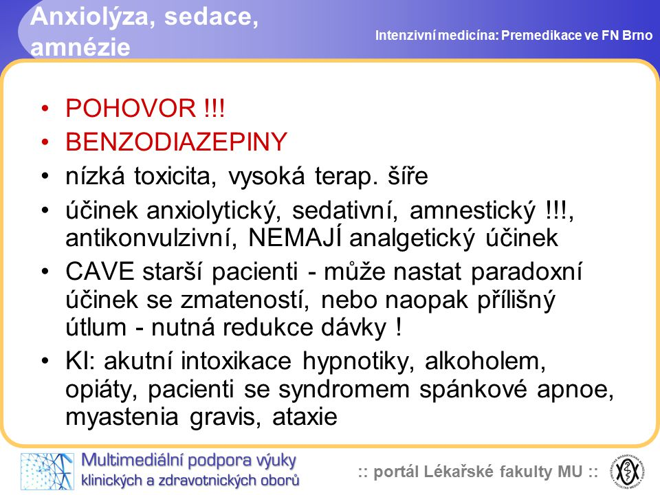 Anxiolýza, sedace, amnézie