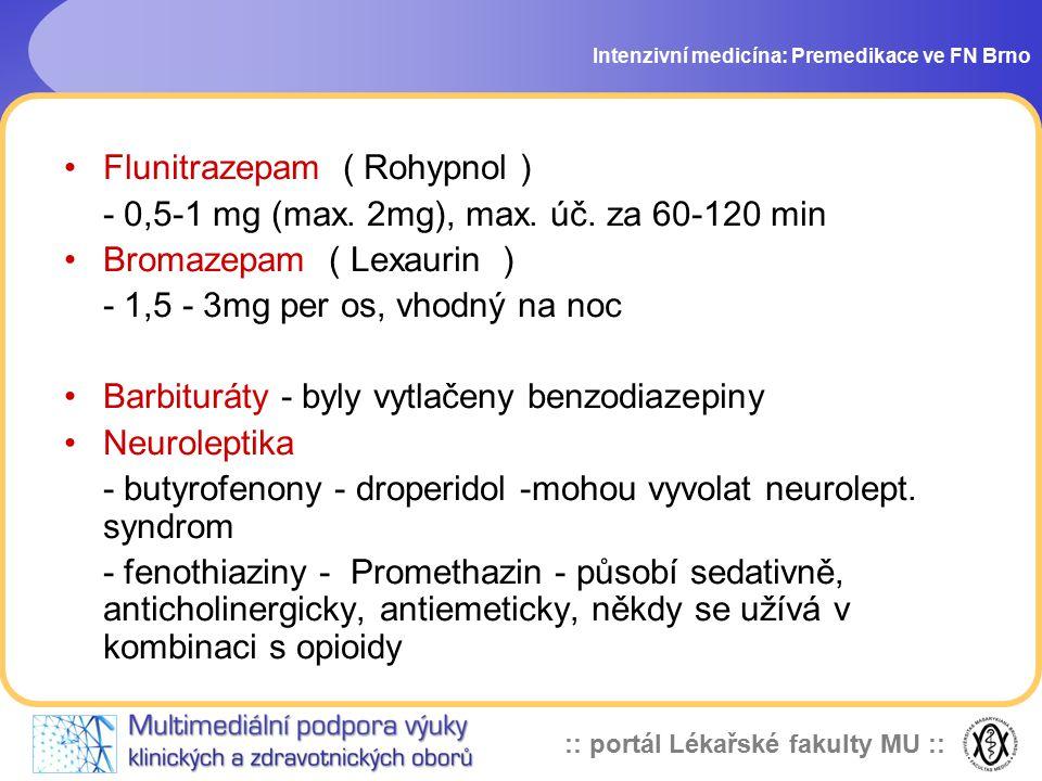 Flunitrazepam ( Rohypnol )