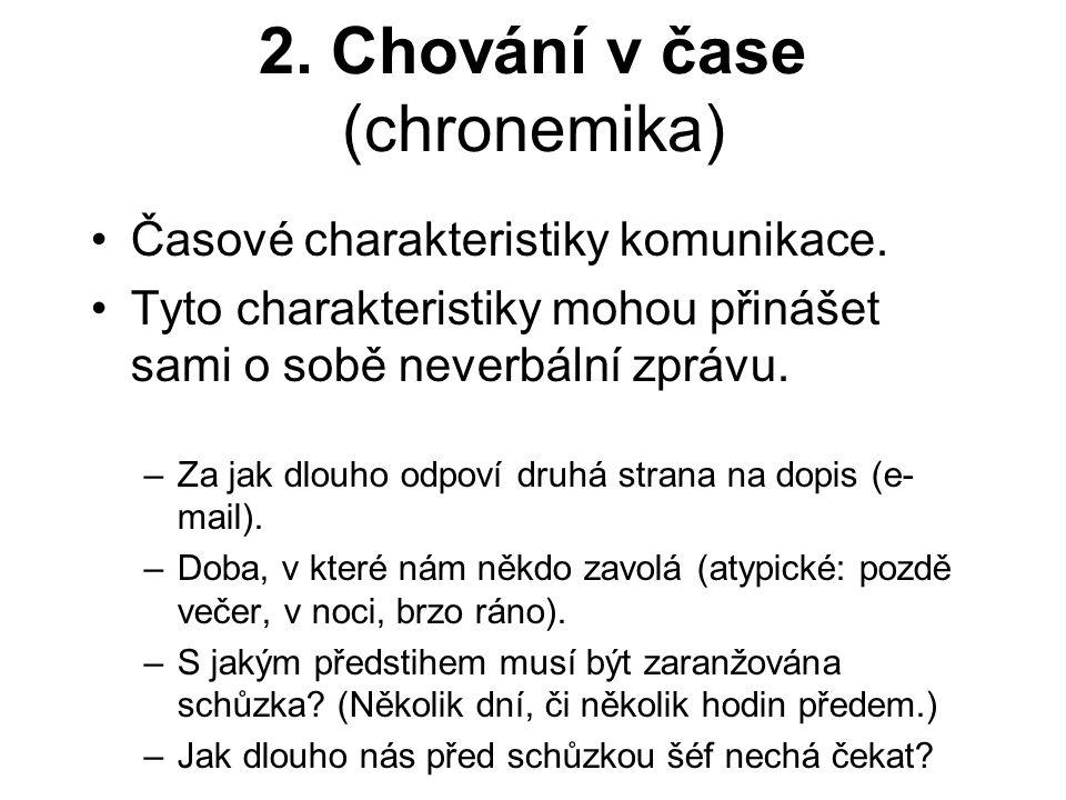 2. Chování v čase (chronemika)