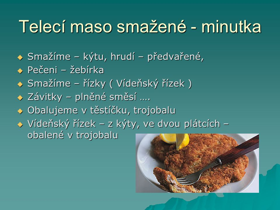 Telecí maso smažené - minutka
