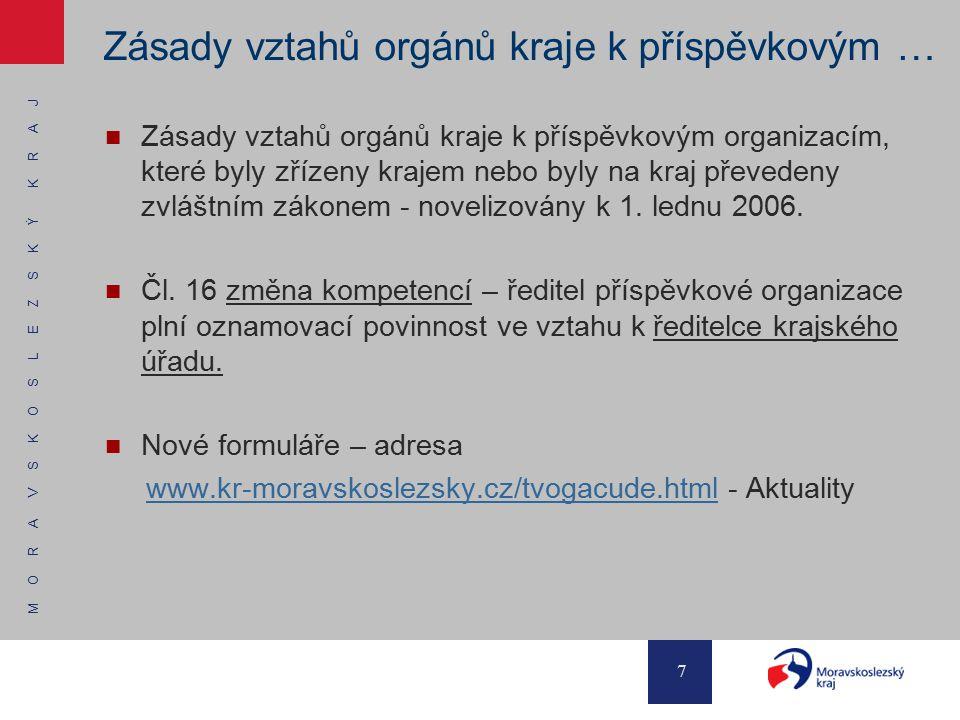 Zásady vztahů orgánů kraje k příspěvkovým …