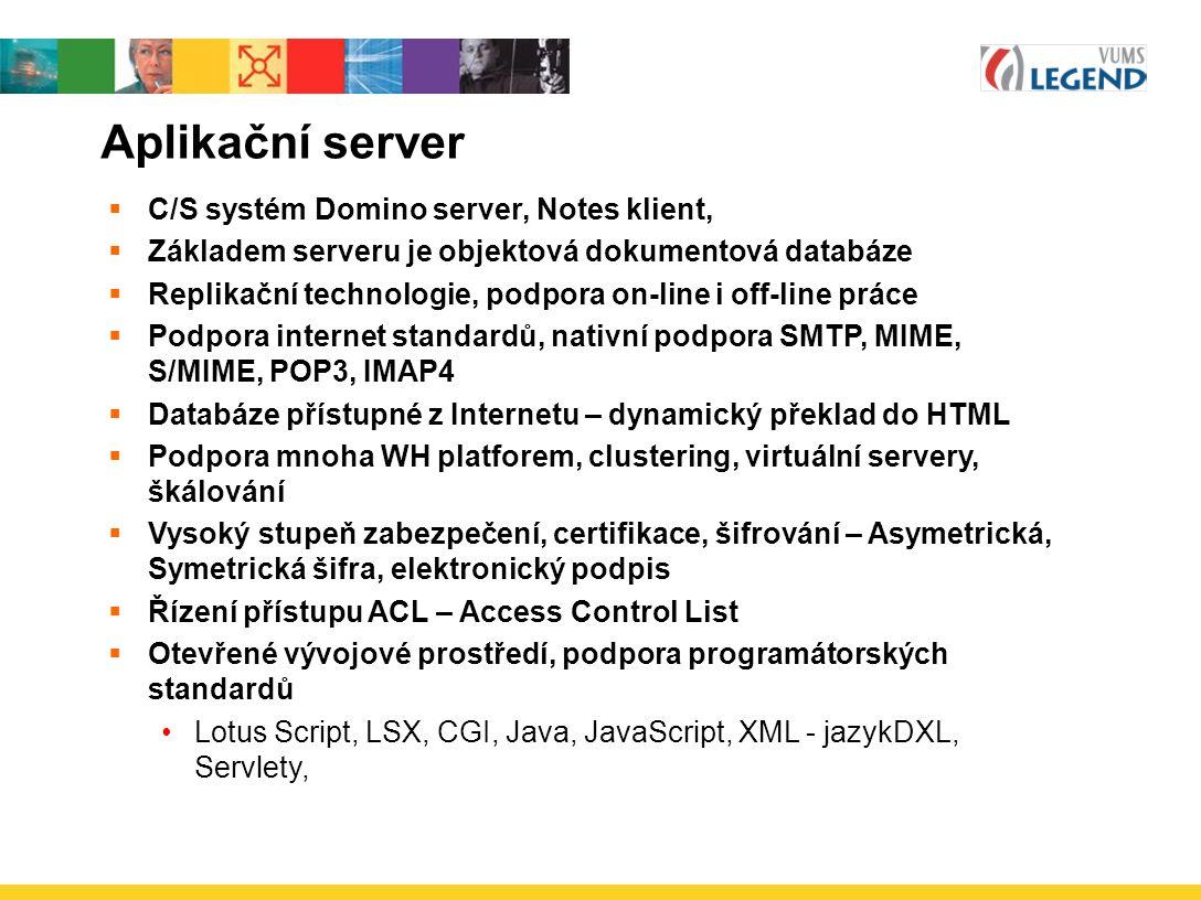 Aplikační server C/S systém Domino server, Notes klient,