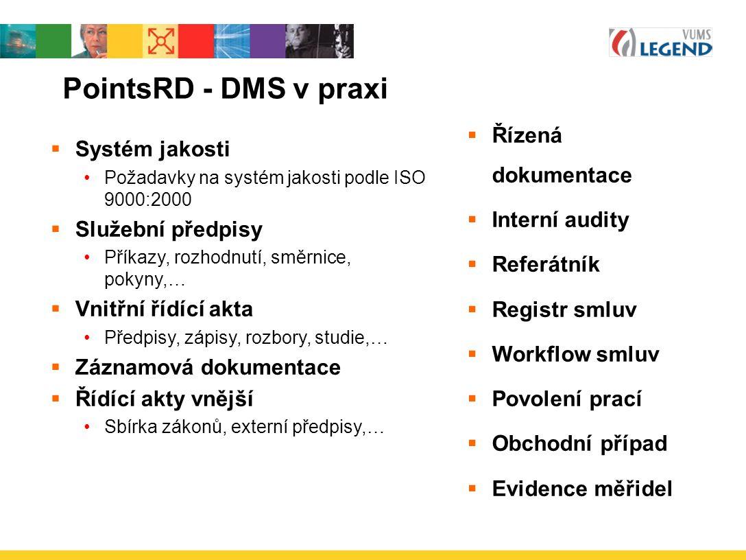 PointsRD - DMS v praxi Řízená dokumentace Systém jakosti