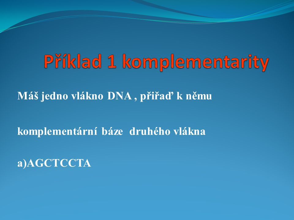 Příklad 1 komplementarity