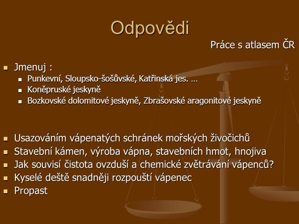 Odpovědi Práce s atlasem ČR Jmenuj :