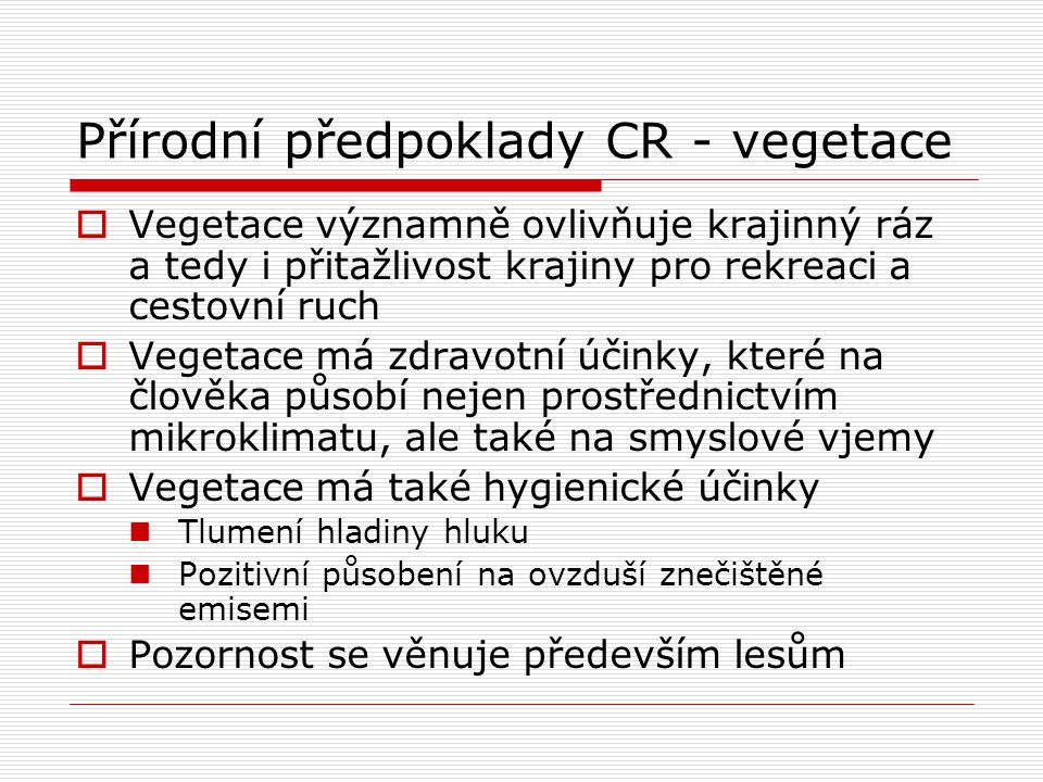 Přírodní předpoklady CR - vegetace