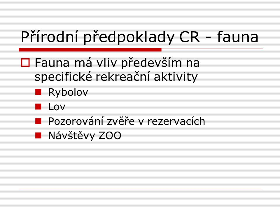 Přírodní předpoklady CR - fauna